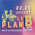 Le Plan B by Brive Festival